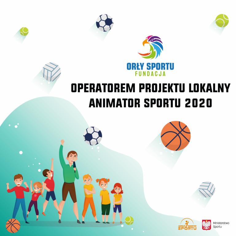 Fundacja operatorem projektu Lokalny Animator Sportu 2020