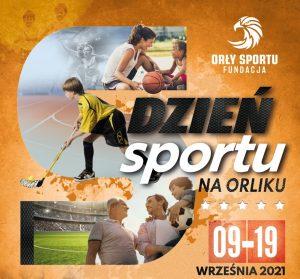 Dzień Sportu na Orliku 2021