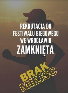 Zamknięcie rekrutacji na Festiwal Biegowy we Wrocławiu.